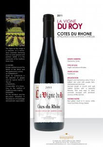 LA VIGNE DU ROY Cotes du Rhone red tech